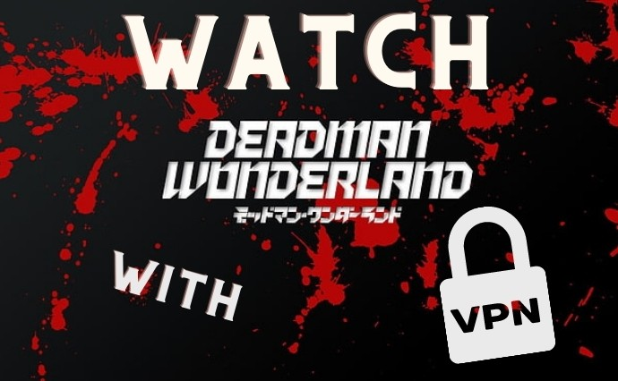 is deadman wonderland on netlfix?